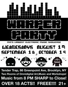 WARPER PARTY: Tender Trap