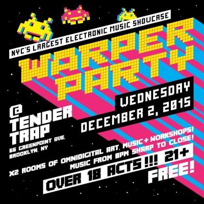 WARPER PARTY: flyer by J. Shabaaz Ortiz