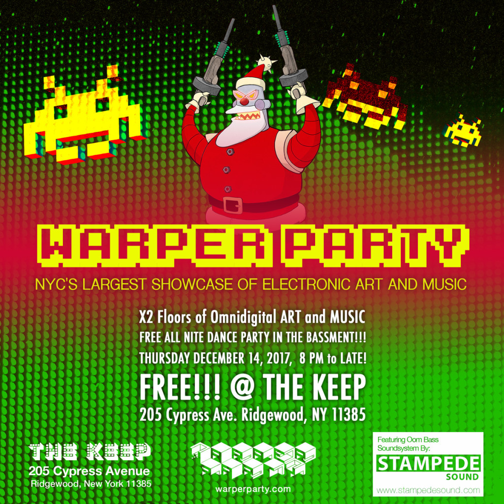 WARPER PARTY 12/14/2017 @ The Keep