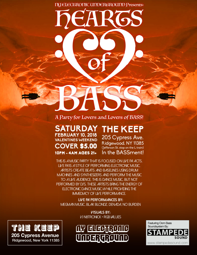 NY Electronic Undergrounds Presents hears of BASS @ The Keep
