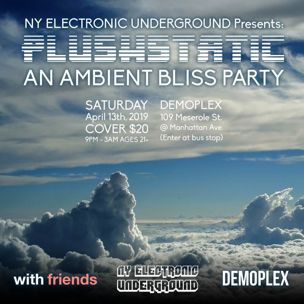 PLUSHHSTATIC_ambirnt Bliss Party April 13th 2019 @ Demoplex