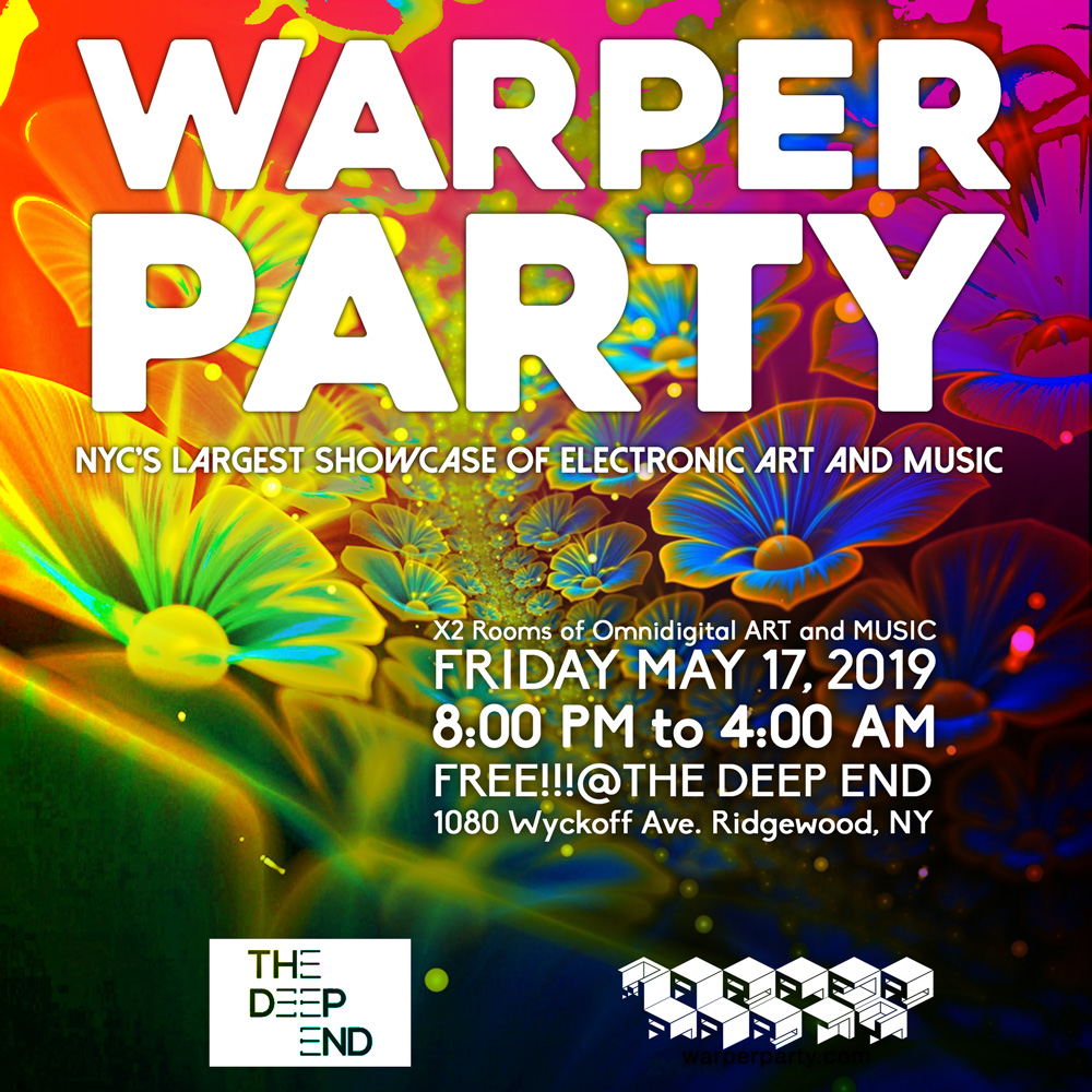 Warper Party May 17, 2019 @ The DEEP END
